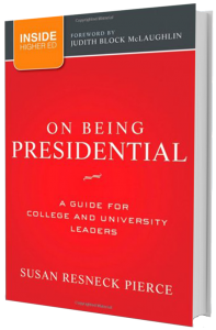 On Being President by Susan Resneck Pierce